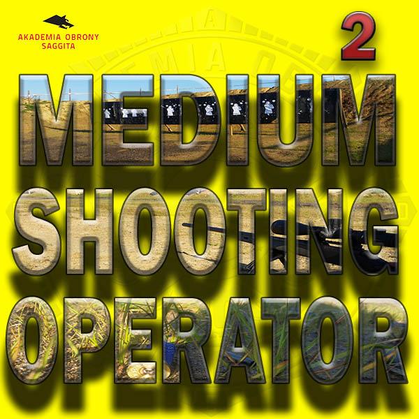 2. Medium Shooting Operator