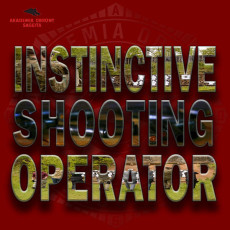 4. Instinctive Shooting Operator
